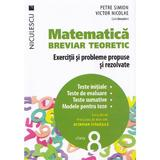 Matematica cls 8 Breviar teoretic ed.2016 - Petre Simion, Victor Nicolae, editura Niculescu