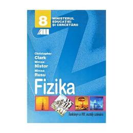 Fizica - Clasa 8 - Manual (Lb. Maghiara) - Christopher Clark, Mircea Nistor, Mircea Rusu, editura All