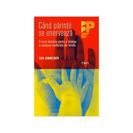 Cand parintii se enerveaza - Carl Semmelroth, editura Trei