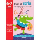 Activitati ingenioase si educative: Invat sa scriu 6-7 ani, editura Girasol