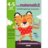 Activitati ingenioase si educative: Invat matematica 4-5 ani, editura Girasol
