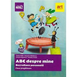 ABC Despre mine. Dezvoltare personala - Clasa pregatitoare - Tudora Pitila, editura Grupul Editorial Art