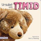 Bebe invata - Ursulet este timid, editura Litera