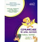 Comunicare in limba romana cls I partea I + Cd - Tudora Pitila, Cleopatra Mihailescu, editura Grupul Editorial Art