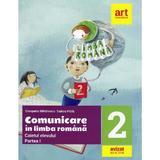 Comunicare in limba romana - Clasa 2. Partea 1 - Caiet - Cleopatra Mihailescu, Tudora Pitila, editura Grupul Editorial Art