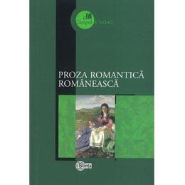 Proza romantica romaneasca, editura Stiinta