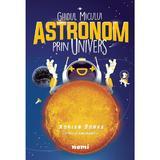 Ghidul micului astronom prin Univers - Adrian Sonka, Adnan Vasile - editura Nemira