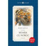 Moara cu noroc - Ioan Slavici, editura Litera