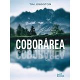 Coborarea - Tim Johnston, editura Litera