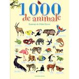 1000 de animale - Nikki Dyson, editura Litera