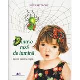 Dintr-o raza de lumina. Poezii pentru copii - Niculae Tache, editura Didactica Si Pedagogica