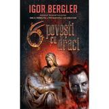 6 povesti cu draci - Igor Bergler, cu autograful autorului, editura Litera