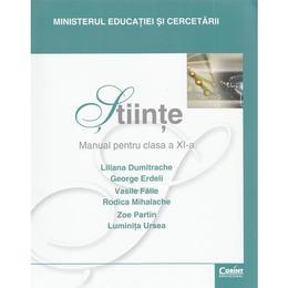 Stiinte - Clasa 11 - Manual - Liliana Dumitrache, George Erdeli, Vasile Falie, editura Corint