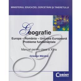 Manual geografie Clasa 12 2008 - Octavian Mandrut, editura Corint