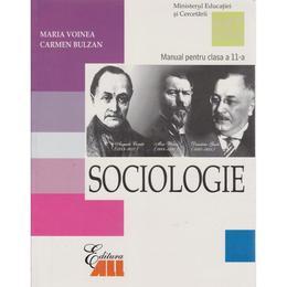 Manual sociologie Clasa 11 - Maria Voinea, Carmen Bulzan, editura All
