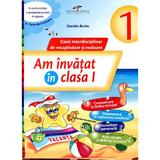 Am Invatat In Cls 1 Caiet - Daniela Barbu, editura Cd Press