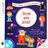 How are you? + CD - I learn English with Peter and Emily - Annie Sussel, Christophe Boncens, editura Rao