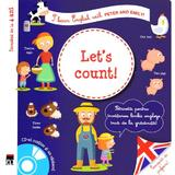Let's count! + CD - I learn English with Peter and Emily - Annie Sussel, Christophe Boncens, editura Rao