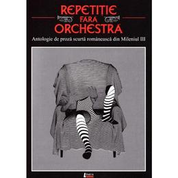 Repetitie fara orchestra, editura Limes