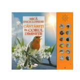 Mica enciclopedie: Cantareti in corul diminetii, editura Aramis