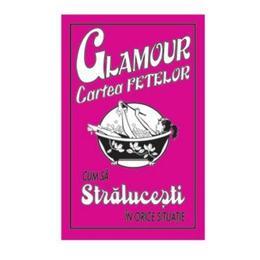 Glamour cartea fetelor - Cum sa stralucesti in orice situatie, editura Corint
