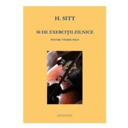 50 de exercitii zilnice - Hans Sitt, editura Grafoart