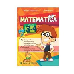 Matematica cls 3-4 - Nicolae Ivaschescu, Ion Patrascu, editura Carminis