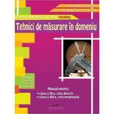 Tehnici de masurare in domeniu cls 11 -12 - Aurel Ciocirlea-Vasilescu, editura Cd Press