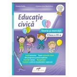 Educatie civica - Clasa 3 - Teorie si exercitii - Daniela Barbu, Cristiana Ana-Maria Boca, editura Cd Press
