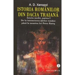 Istoria Romanilor Din Dacia Traiana Vol.2 - A.d. Xenopol