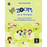 Zoom sur la Roumanie. Franceza - Clasa 2 - Raisa Elena Vlad, Lili Radu, editura Litera