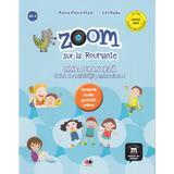 Zoom sur la Roumanie. Franceza - Clasa 1 - Raisa Elena Vlad, Lili Radu, editura Litera