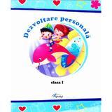 Dezvoltare personala cls 1 -  Marinela Chiriac, Mihaela Buncila, Maria Cerasela Popa, editura Tiparg