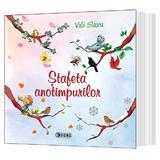 Stafeta anotimpurilor - Vali Slavu, editura Sigma