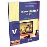 Informatica si TIC - Clasa 5 - Manual + CD - Carmen Diana Baican, editura Sigma