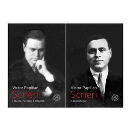 Scrieri Vol. I. + Vol. II. - Victor Papilian, editura Scoala Ardeleana