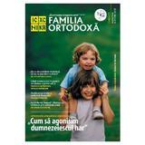 Familia Ortodoxa Nr. 9 (116) + CD Septembrie 2018, editura Familia Ortodoxa