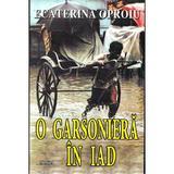 O garsoniera in iad - Ecaterina Oproiu, editura Semne