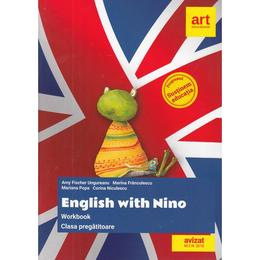 English with Nino Workbook - Clasa Pregatitoare - Amy Fischer Ungureanu, editura Grupul Editorial Art