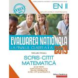 Evaluarea nationala 2019 - Clasa 2 - Scris-citit. Matematica - Manuela Dinescu, editura Paralela 45
