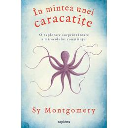 In mintea unei caracatite - Sy Montgomery, editura Grupul Editorial Art