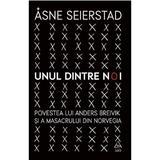 Unul dintre noi - Asne Seierstad, editura Grupul Editorial Art