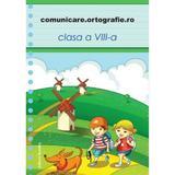Comunicare.ortografie.ro - Clasa 8, editura Nomina
