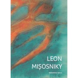 Leon Misosniky - Valentina Iancu, editura Vellant