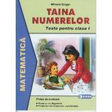 Taina numerelor clasa I - Mihaela Singer - Mate - Teste, editura Sigma