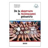 De La Oservare La Rationament Geometric - Mihaela Singer, Consuela Voica, Cristian Voica, editura Sigma