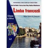 Limba franceza L2 - Clasa 7 - Manual - Dan Ion Nasta, Viorica Aura Paus, Rodica Mladinescu, editura Sigma
