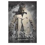 Jurnal de mercenar - Felix Cuceanu, editura Stylished