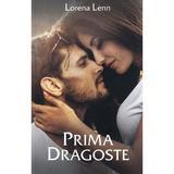 Prima dragoste - Lorena Lenn, editura Stylished