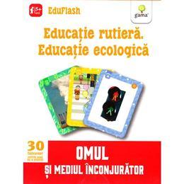 Educatie Rutiera. Educatie Ecologica 5 Ani+ (eduflash)
